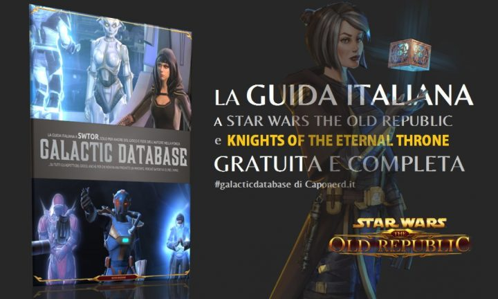 Guida italiana a SWTOR (Star Wars The Old Republic, Fallen Empire e Eternal Throne)