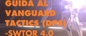 Guida SWTOR al Vanguard Tactics