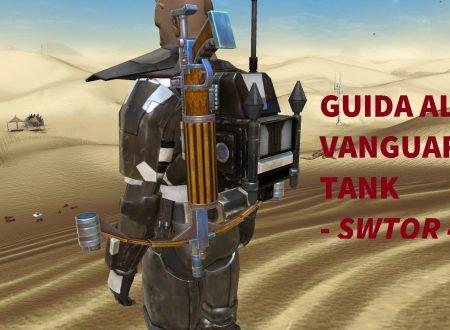 SWTOR: Guida al Vanguard Tank 4.0