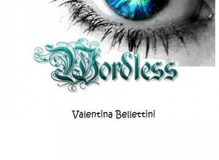 Eleinda e Wordless – scritti fantasy di Valentina Bellettini