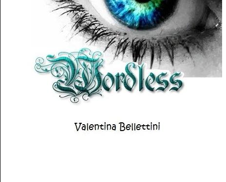 Eleinda e Wordless – scritti fantasy di Valentina Bellettini