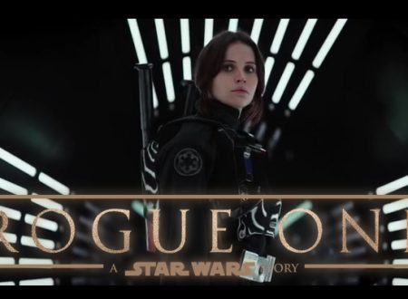 """Questa è una ribellione, no? Mi ribello."" Arriva Rogue One: A Star Wars Story."
